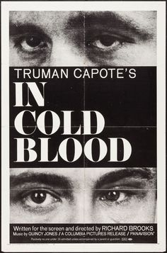 In Cold Blood (Columbia, 1967) The best true crime book I have read thus far.  Great Reads from Exceptional Authors at http://wildbluepress.com. True crime, thrillers, mystery and business books.