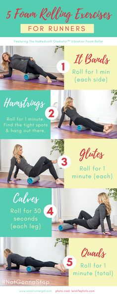 5 of the best foam-roller exercises every runner needs to be doing! Improve performance and avoid injury with these great moves from SoCalRunnerGal! #ad #NotGonnaStop