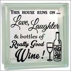 Love Laughter & Really Good Wine - Vinyl decal - for glass block or shadow box cork holder