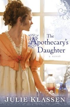 The Apothecary's Daughter by Julie Klassen, http://www.amazon.com/dp/B00B149AQY/ref=cm_sw_r_pi_dp_M7ilub038XESP