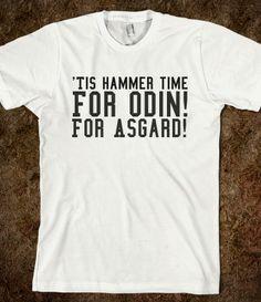 'Tis hammer time  For Odin! For Asgard!