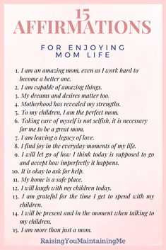 15 Affirmations For Moms - Raising You Maintaining Me Affirmations Positives, Positive Affirmations Quotes, Morning Affirmations, Affirmation Quotes, Affirmations For Kids, Gratitude Quotes, Negative Thinking, Life Quotes, New Mom Quotes