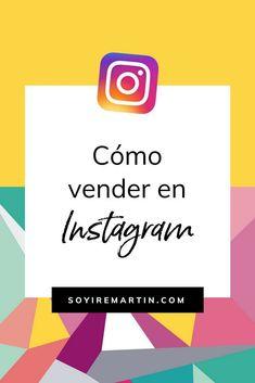 Cómo vender en Instagram #vendermas #unlimitedbusiness #redessociales #iremartin #españa