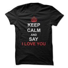 I Love You!!! T-Shirts, Hoodies (19.99$ ==► Order Here!)