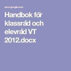 Handbok för klassråd och elevråd VT 2012.docx