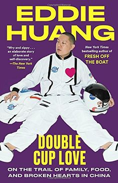 Buy Double Cup Love: On the Trail of Family, Food, and Broken Hearts in China by Eddie Huang and Read this Book on Kobo's Free Apps. Discover Kobo's Vast Collection of Ebooks and Audiobooks Today - Over 4 Million Titles! Eddie Huang, Fresh Off The Boat, Everything Is Falling Apart, Finally Happy, Self Described, Most Popular Books, New York Daily News, New Friendship, Self Discovery