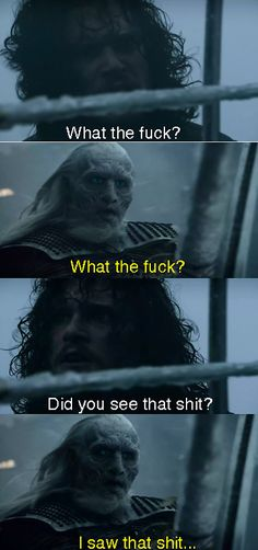 Jon Snow & White Walker - What the f*ck? Did u see that ?