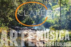 Clareira – festival cultural na cachoeira