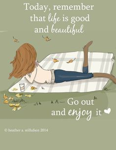 ",Life is good and beautiful."" Rose Hill Designs by Heather Stillufsen Woman Quotes, Me Quotes, Motivational Quotes, Inspirational Quotes, Uplifting Quotes, Happy Thoughts, Positive Thoughts, Positive Quotes, Rose Hill Designs"