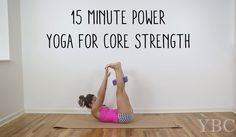 15 Minute Power Yoga for Core Strength