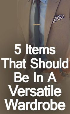 5 Versatile Clothing Items For Men Components Of A Versatile Men's Outfit & Wardrobe Men Tips, Men Style Tips, Mens Clothing Styles, Clothing Items, Real Men Real Style, Teenage Guys, Man Dressing Style, Business Casual Men, Herren Outfit