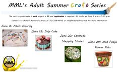 The Milford Memorial Library Adult Summer Craft Series starts June 8! Registration is required and each project is $2. Contact the library for more information.