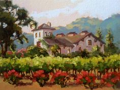 """Daily Paintworks - """"Wine and Roses"""" ~ 6 x 8 Original Fine Art for Sale - Oil on panel © Erin Dertner #Winery #Vineyard"""