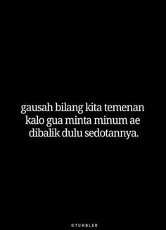 Quotes Indonesia Motivasi Singkat 62 Ideas For 2019 Sister Quotes Funny, Funny Relatable Quotes, Funny Quotes For Teens, Funny Tweets, Quotes Lucu, Jokes Quotes, New Quotes, Life Quotes, Tumbler Quotes