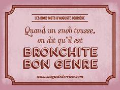 Les jeux de mots laids d Auguste Derrière.