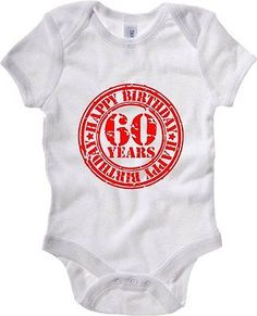 Baby bodysuit tr0057 #happy 60th #birthday 60 years old red stamp #artwork,  View more on the LINK: 	http://www.zeppy.io/product/gb/2/201669458219/