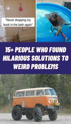 No matter what situation some people manage to find themselves in, there are always some people whose ingenuity errs on the...insane side. So, to showcase a few of these wonderfully innovative people, here are 15+ people who found hilarious solutions to weird problems!