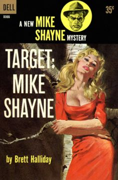 Target: Mike Shayne, by Brett Halliday  Dell D355, 1960  Cover art by Robert McGinnis