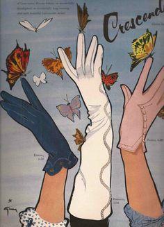 Illustration by René Gruau, Crescendoe Gloves Advertisement. Vintage Advertisements, Vintage Ads, Vintage Posters, Print Advertising, Advertising Campaign, Print Ads, Fashion History, Fashion Art, Vintage Fashion