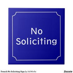 French No Soliciting Sign Small Square Tile