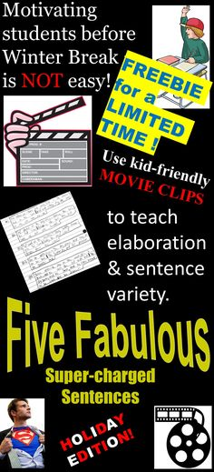 FREEBIE  for a limited time only!  Use this lesson to motivate students to WRITE five different sophisticated sentence varieties using kid-friendly video clips as motivation.  Tailored for upper elementary and middle school, these lessons are perfect for use right before the holidays!  Click here:  https://www.teacherspayteachers.com/Product/FREEBIE-LIMITED-TIME-Holiday-Sentence-Variety-Ppt-w-videos-Grade-4-5-6-7-8-9-2923169