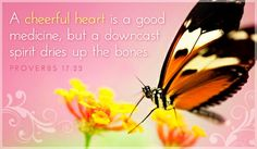 A cheerful heart!