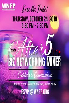 SAVE THE DATE! Let's do it again! Thursday, October 24, 2019 - After5 Biz Networking Mixer. White Plains, NY. FREE admission, register today: l Limited tickets available.