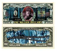 (5) Wolfman Million Dollar Bill . $2.50. 5 BRAND New Novelty Bills