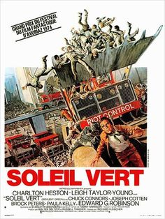 Soylent Green - Soleil Vert: pas vu le film à l'époque mais l'affiche et la bande annonce m'avaient terrifiée!