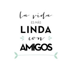 dia del amigo Diy Paper Crafts diy halloween crafts with paper Spanish Inspirational Quotes, Spanish Quotes, Besties Quotes, Smile Quotes, Bffs, Quotes En Espanol, Love Boyfriend, Motivational Words, Quotes About Moving On