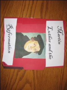 Unit Study and how to put a Lapbook together on Martin Luther and the Reformation