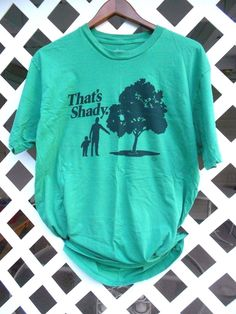 GOODY TWO SLEEVES That's Shady Funny Green T Shirt Men's Size XL Short Sleeves #GoodieTwoSleeves #GraphicTee