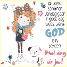 Good Morning Texts, Good Morning Messages, Good Morning Good Night, Good Morning Wishes, Day Wishes, Good Morning Quotes, Goeie More, Afrikaans Quotes, Psalms
