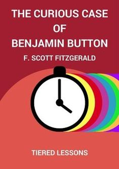 The Curious Case of Benjamin Button Tiered Assignments High School Literature, American Literature, Teacher Lesson Plans, Teacher Resources, Comprehension Questions, Reading Comprehension, English Language, Language Arts, Ap English