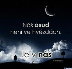 Je v nás. Yoga Quotes, Motivational Quotes, Inspirational Quotes, Sad Love, Monday Motivation, Believe In You, Quotations, Jokes, Positivity