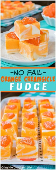 No Fail Orange Creamsicle Fudge - swirls of orange and vanilla fudge and an orange candy on top makes this easy recipe a hit at summer dinners or parties!