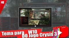 NOVO Tema para windows 10 | Crysis 3