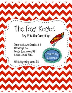 Red Kayak Novel Unit aligned to CCSS for grades 5-8 with i