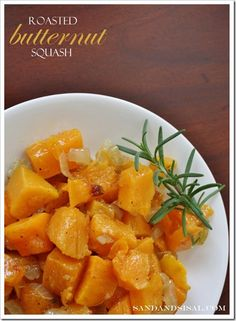 Roasted Butternut Squash with rosemary, caramelized onions, & a touch of heat & spice! by Sand & Sisal