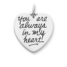 """""""You Are Always in my Heart"""" Charm at James Avery"""
