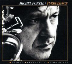 Michel Portal turbulence