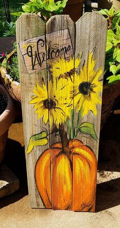 Pumpkin sunflowers Welcome wooden Fall art on reclaimed wood fence Rustic Artist Bill Miller of Miller's Art/ Fall/Front Porch decor - Fall crafts, Pallet Painting, Painting On Wood, Fabric Painting, Arte Pallet, Fall Wood Crafts, Wooden Crafts, Wooden Pumpkin Crafts, Thanksgiving Wood Crafts, Wooden Pumpkins