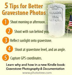 5 Tips for Better Gravestone Pictures and Documentation. See details.