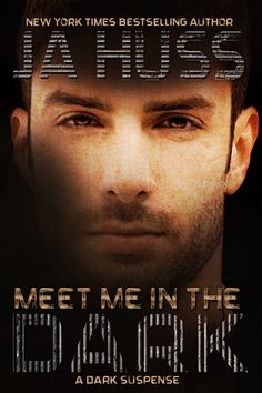 Meet Me In The Dark (A Dark Suspense) by J. Huss Publication date: April 2015 Genres: Contemporary, Romance, Suspense . Free Books, Good Books, Books To Read, My Books, Dark Books, Book Boyfriends, Romance Books, Bestselling Author, Book Lovers