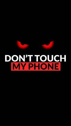 Dont touch my phone Wallpaper by - - Free on ZEDGE™ 7 phone wallpapers Handy Wallpaper, Phone Wallpaper For Men, Lock Screen Wallpaper Iphone, Eyes Wallpaper, Dont Touch My Phone Wallpapers, Iphone Homescreen Wallpaper, Funny Iphone Wallpaper, Disney Phone Wallpaper, Phone Wallpaper Quotes