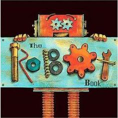 The Robot Book - Inspiration for #Robot Birthday Party #robotparty