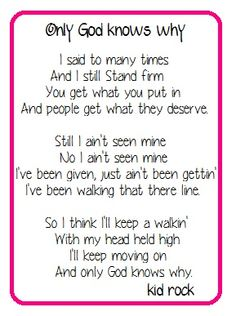 Only God Knows Why- Lyrics- Kid Rock