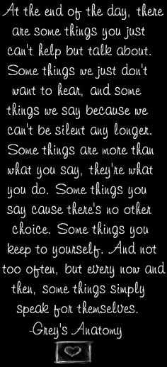 Greys Anatomy Photo: This Photo was uploaded by WVlilsexEthang. Find other Greys Anatomy pictures and photos or upload your own with Photobucket free im. Greys Anatomy, Grey Anatomy Quotes, Grey Quotes, Cute Quotes, Funny Quotes, Meredith Grey, Cool Words, Wise Words, Favorite Quotes