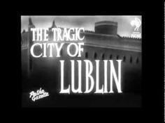 Walki o Lublin - wstrząsający dokument
