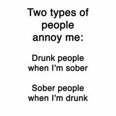 So true. I rarely drink. But when I do... i DO. Lol.